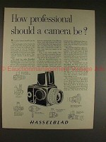 1961 Hasselblad Camera Ad - How Professional Should Be!