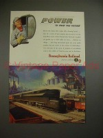 1945 Pennsylvania Railroad Ad - Power to Pace Future
