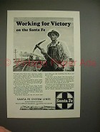1943 Santa Fe Railway Ad - Working for Victory