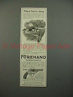 1900 Forehand Perfection Revolver Gun Ad - When Alone