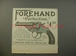 1900 Forehand Perfection Revolver Gun Ad - NICE
