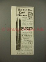 1913 Parker No 20, 42 1/2 Fountain Pen Ad - Misbehave