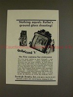 1955 Rollei Rolleicord V Camera Ad - Nothing Equals!!