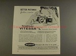 1956 Voigtlander Vitessa L Camera Ad - Better Pictures!