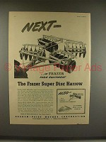 1946 Frazer Super Disc Harrow Ad - Next in Equipment
