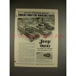 1948 Jeep Truck Ad - Cut Hauling Costs!