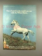 1979 White Horse Scotch Whisky Ad - Run With!