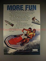 1991 Yamaha WaveRunner VXR Ad, More Fun than Good Time!