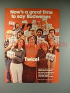 1977 Budweiser Beer Ad - Now's A Great Time!