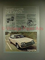 1979 Toyota Celica ST Sport Coupe Car Ad - Make Haste