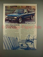 1982 Toyota Diesel Truck Ad - Only Know at The Pump!