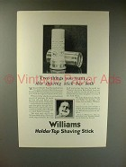 1926 Williams Holder Top Shaving Stick Ad - You Want!