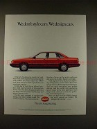 1986 Audi 5000S Car Ad - We Don't Style, We Design!!