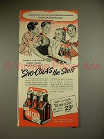 1941 Sno-Cola Soda Ad - Sno-Cola's The Stuff!