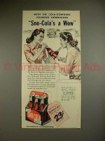 1941 Sno-Cola Soda Ad - Sno-Cola's A Wow!