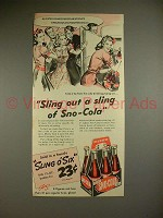1941 Sno-Cola Soda Ad - Sling out a Sling