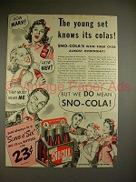 1941 Sno-Cola Soda Ad - The Young Set Knows Colas