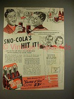 1941 Sno-Cola Soda Ad - Sno-Cola's Hit It!