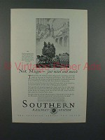 1926 Southern Railway System Ad - Not Magic