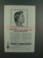 1928 Great Northern Railroad Ad - Chief White Calf