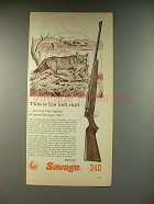 1959 Savage 340 Rifle Gun Ad - His Last Raid