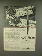 1960 Parker 45 Pen Ad - Check Two Important Names