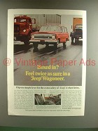 1967 Jeep Wagoneer Ad - Boxed In? Feel Sure!