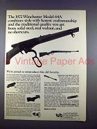 1972 Winchester Model 64A Rifle Ad - Craftsmanship!
