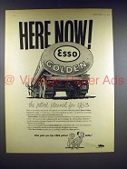 1959 Esso Golden Petrol / Gasoline Ad - Here Now