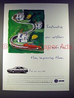 1995 Saab 9000 Aero Car Ad - Confounding Neighbors