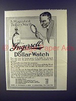 1913 Ingersoll Watch Ad - A Magnified Dollar's Worth