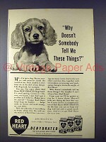 1943 Red Heart Dog Food Ad - Tell Me These Things