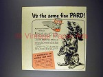 1943 Pard Dog Food Ad - It's the Same Fine Pard
