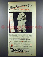1947 Gaines Dog Food Ad - Please Remember in '47