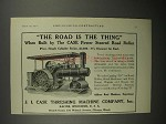 1911 Case Road Roller Ad - The Road is the Thing!