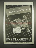 1936 Oldsmobile Eight Car Ad - Big, Luxurious