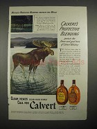 1940 Calvert Whiskey Ad w/ Moose - Protective Blending