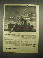 1944 WWII York Refrigeration Ad, C2 Reefer - Cold Cargo