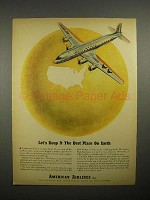 1945 American Airlines Ad - Best Place on Earth