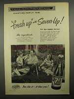 1949 7Up Soda Ad - Planting Family Fun! Fresh Up
