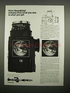 1973 Hasselblad Camera Ad - What You See You Get