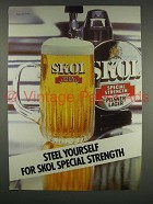 1975 Skol Special Strength Beer Ad - Steel Yourself