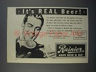 1943 Rainier Beer Ad - It's Real Beer
