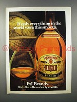 1980 E&J Brandy Ad - If Only Everything Were Smooth