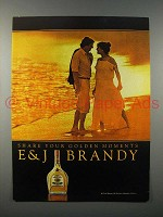 1981 E&J Brandy Ad - Share Your Moments