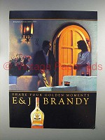 1981 E&J Brandy Advertisement- Share Your Golden Moments