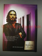 2004 Hennessy Privilege Cognac Ad - Privileged?