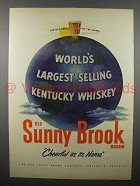 1951 Sunny Brook Whiskey Ad - Largest Selling Kentucky