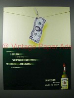 1999 Jameson Irish Whiskey Ad - Every Day $891,900 Lost