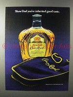 1979 Seagram's Crown Royal Whisky Ad - Inherited